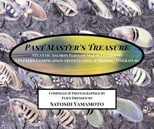Past Master's Treasure - Atlantic Salmon Flies of Major Traherne book cover