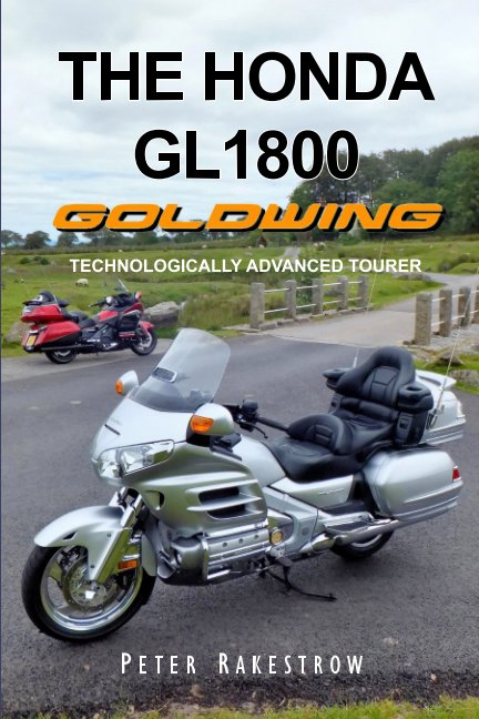 View The Honda GL1800 Gold Wing by Peter Rakestrow