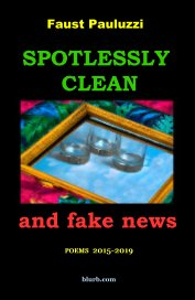 Spotlessly Clean and Fake News book cover