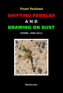 Shifting Pebbles and Drawing on Dust book cover