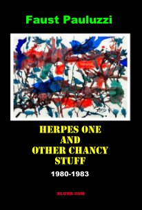 Herpes One and Other Chancy Stuff book cover