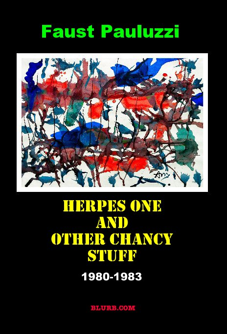 View Herpes One and Other Chancy Stuff by Faust Pauluzzi