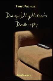 Diary of My Mother's Death: 1987 book cover