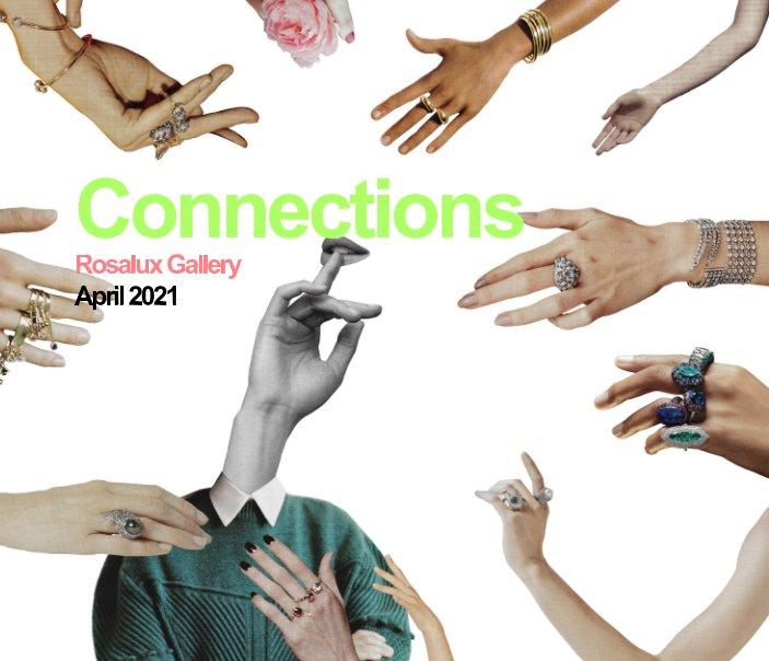Ver Connections por Rosalux Gallery