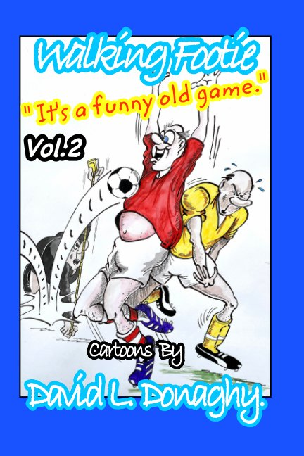 View Walking Footie Vol.2 by David L. Donaghy