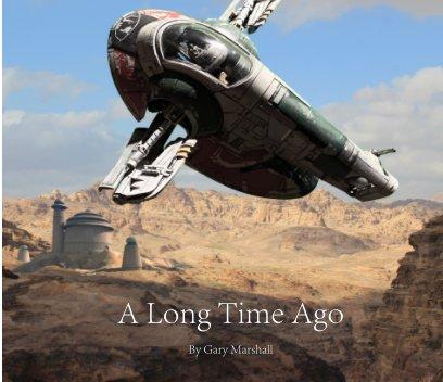 A Long Time Ago book cover