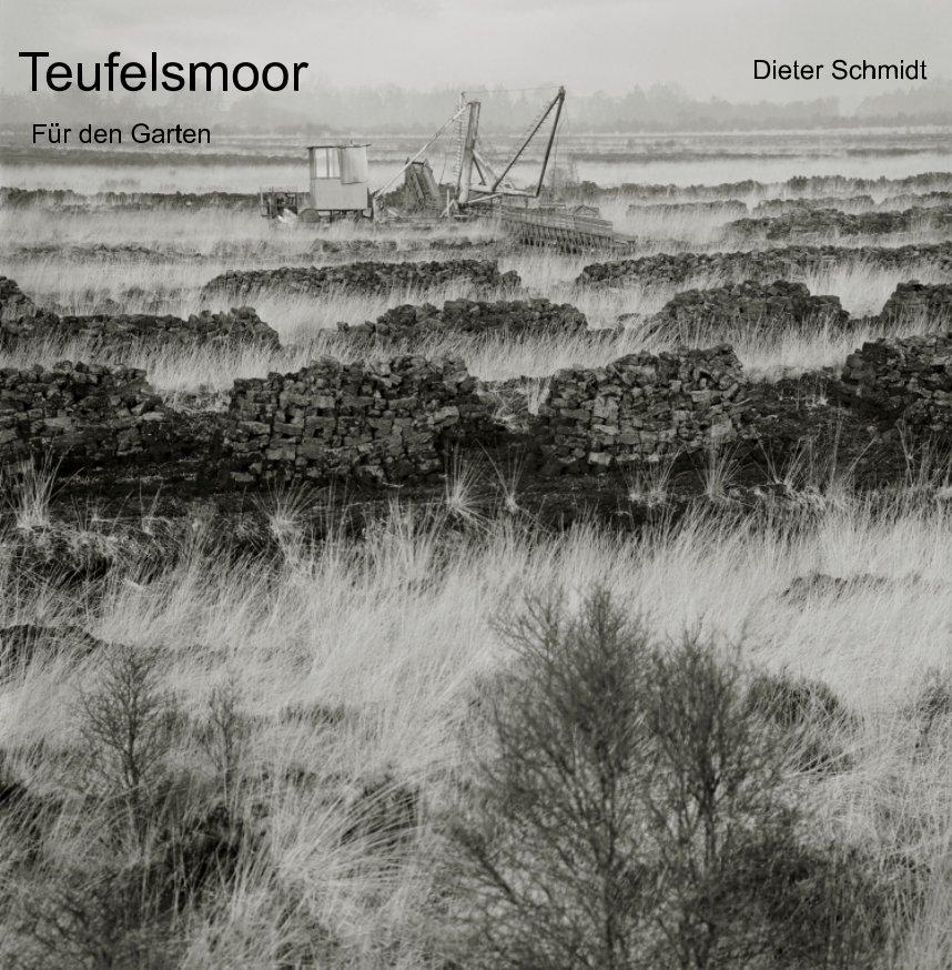 Ver Teufelsmoor por Dieter Schmidt