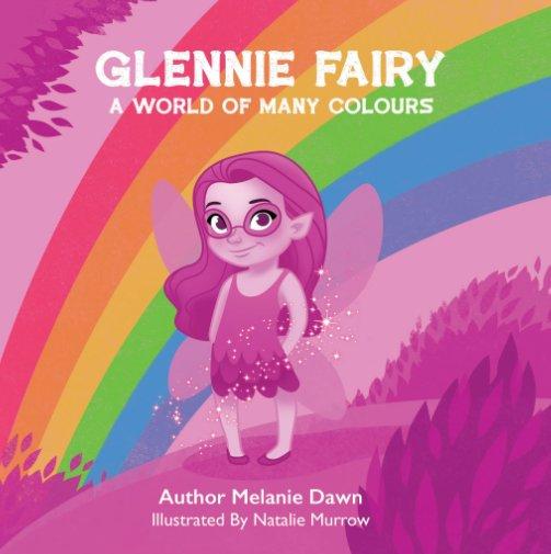 View Glennie Fairy by Melanie Dawn