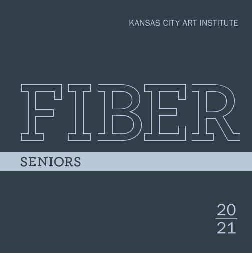 Ver SENIORS | 2021 (Harcover) por KCAI FIBER DEPT