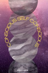 Conscious Self Conscious book cover