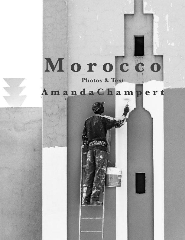 Ver Morocco por Amanda Champert