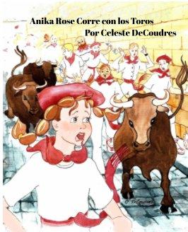 Anika Rose Corre con los Toros book cover