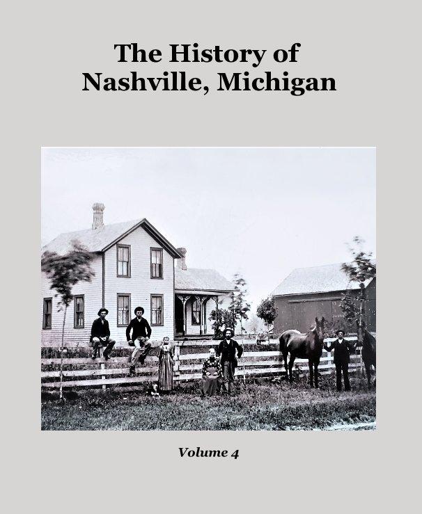 Ver The History of Nashville, Michigan por Volume 4