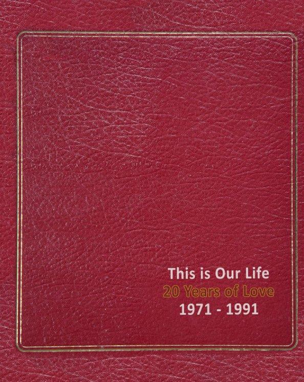 Ver Twenty Years of Love por Michael R. Anderson