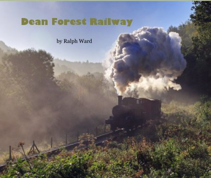 Dean Forest Railway book cover