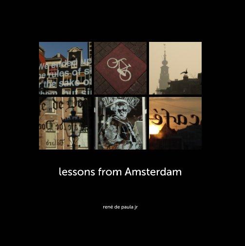 Ver lessons from Amsterdam por rené de paula jr