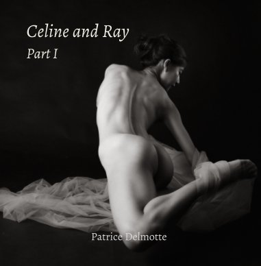 Celine and Ray - part I book cover