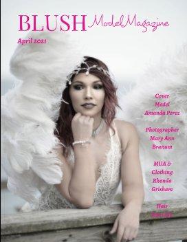 Blush Model Magazine April 2021 book cover