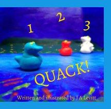 1 2 3 Quack!! book cover