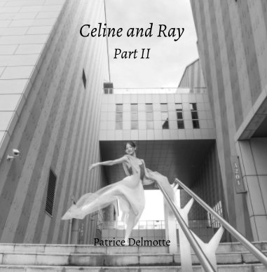 Celine and Ray - part II book cover