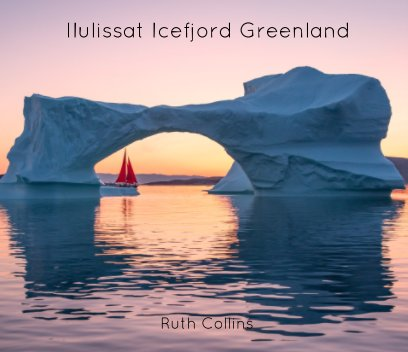 Ilulissat Icefjord Greenland book cover