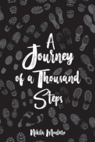 A Journey of a Thousand Steps: poetry on self-love, mindfulness and self-discovery book cover