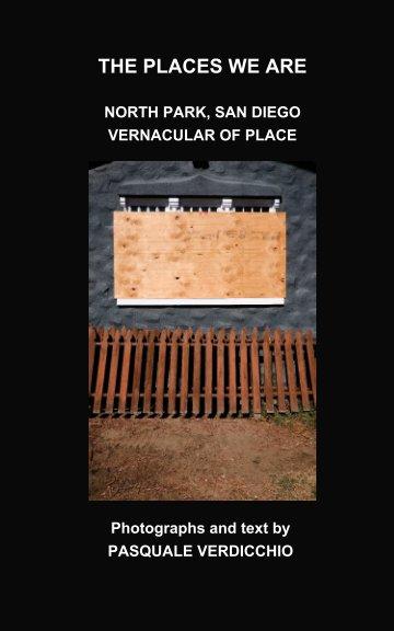 Ver The places we are por PASQUALE VERDICCHIO