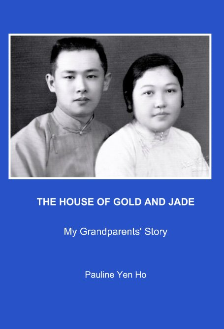View The House of Gold and Jade by Pauline Yen Ho