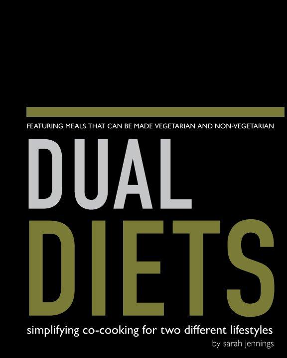Visualizza Dual Diets di Sarah Jennings