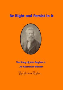 Be Right and Persist In It book cover