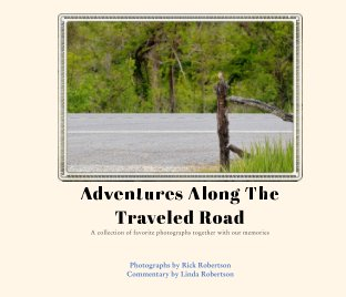 Adventures Along The Traveled Road book cover