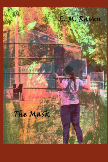 View The Mask by L. M. Raven