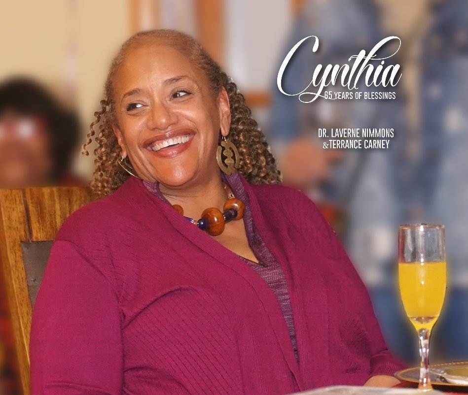 Ver Cynthia: 65 Years of Blessings por Dr. L.. Nimmons and T. Carney