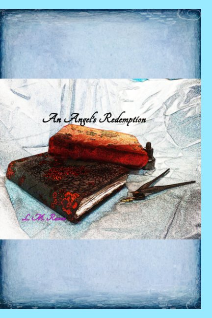 View An Angel's Redemption by L. M. Raven