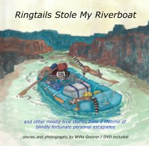 Ringtails Stole My Riverboat book cover