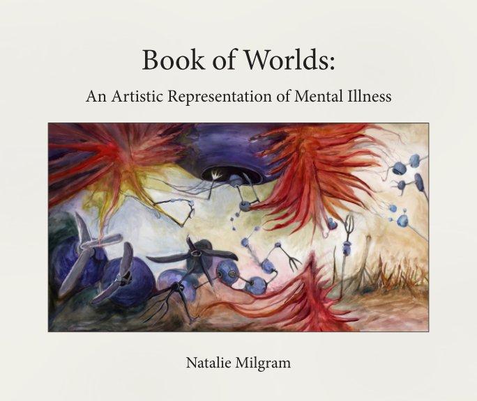 View Book of Worlds by Natalie Milgram