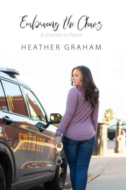 View Embracing the Chaos by HEATHER GRAHAM