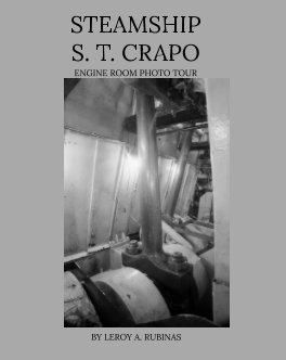 Steamship S. T. CRAPO Engine room Photo Tour book cover
