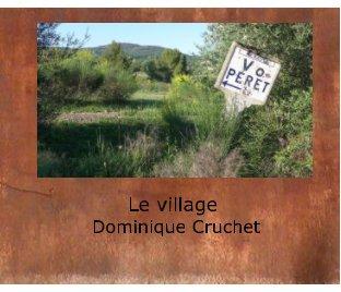 Péret, le village  Photos Dominique Cruchet book cover