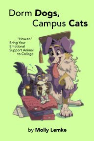 Dorm Dogs, Campus Cats book cover