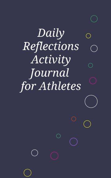 Visualizza Daily Reflections Journal for Athletes di Kaila Risling