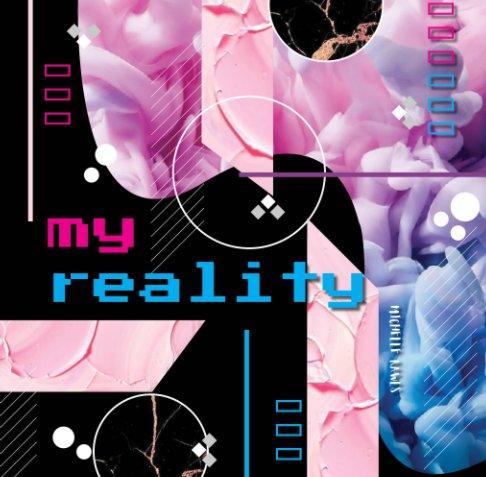 Bekijk My Reality op Michelle Rawls