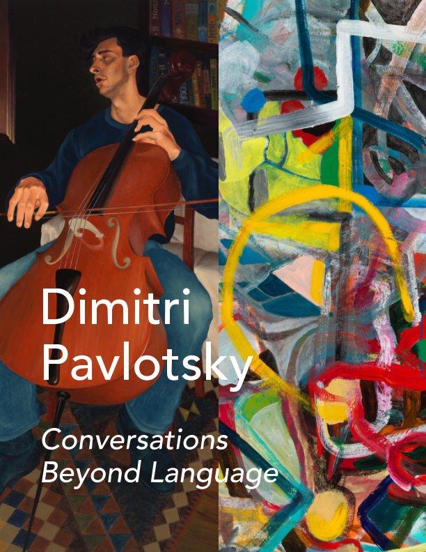 View Conversations Beyond Language by Dimitri Pavlotsky