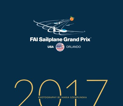 FAI Soaring Grand Prix Orlando 2017 book cover