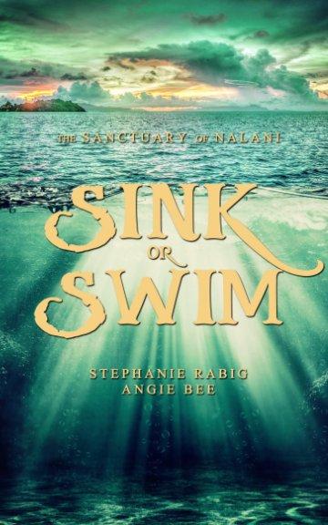 Bekijk Sink or Swim: Volume Two op Stephanie Rabig, Angie Bee