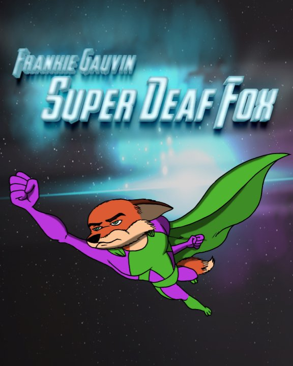 Ver Super Deaf Fox por Frankie Gauvin