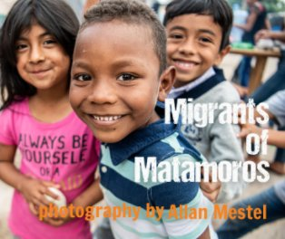Migrants of Matamoros book cover