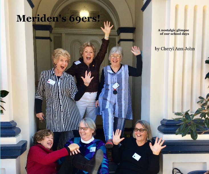 View Meriden's 69ers! by Cheryl Ann John
