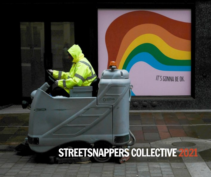 View StreetSnappers Collective 2021 Review by Brian Lloyd Duckett