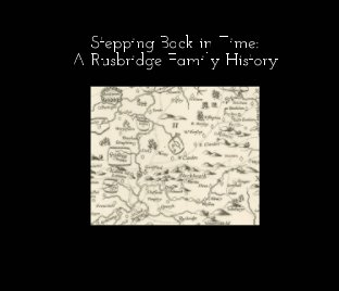 Stepping Back in Time: A Rusbridge Family History book cover